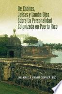 libro De Cobitos, Jaibas Y Lambe Ojos Sobre La Personalidad Colonizada En Puerto Rico