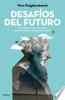 libro Desafíos Del Futuro