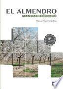 libro El Almendro. Manual Técnico