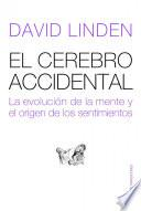 libro El Cerebro Accidental