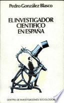 libro El Investigador Científico En España
