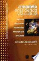 libro El Modelo En La Ciencia Y La Cultura