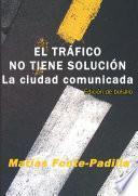 libro El TrÁfico No Tiene SoluciÓn. Ed. Bolsillo