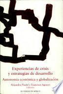 libro Experiencias De Crisis Y Estrategias De Desarrollo