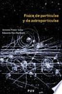 libro Física De Partículas Y De Astropartículas