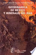 libro Geodinámica De México Y Minerales Del Mar