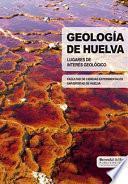 libro GeologÍa De Huelva