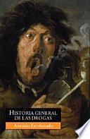 libro Historia General De Las Drogas