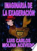libro Imaginaria De La Exageración