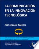 libro La Comunicación En La Innovación Tecnológica