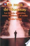 libro La Nuca De Houssay