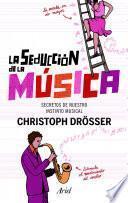 libro La Seducción De La Música