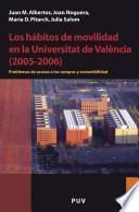 Los Hábitos De Movilidad En La Universitat De València (2005 2006)