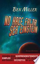 No Hace Falta Ser Einstein