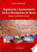 Organización Y Funcionamiento Del área Metropolitana De Murcia