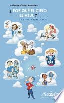 libro ¿por Qué El Cielo Es Azul?