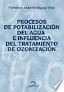 libro Procesos De Potabilización Del Agua E Influencia Del Tratamiento De Ozonización