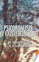 libro Psicoanálisis Y Existencialismo: De La Psicoterapia A La Logoterapia
