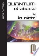libro Quantum: El Abuelo Y La Nieta