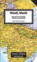 libro Shanti, Shanti. Viaje Al Norte De La India Rodando Un Documental