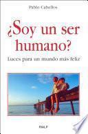 libro ¿soy Un Ser Humano?