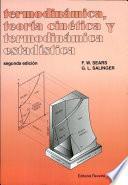 Termodinámica, Teoría Cinética Y Termodinámica Estadística