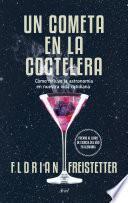 libro Un Cometa En La Coctelera