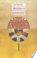 libro Abecedario De Antropologías