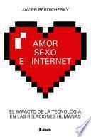Amor Sexo E Internet