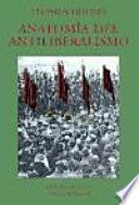 libro Anatomía Del Antiliberalismo