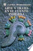 libro Arte Y Trama En El Cuento Indígena