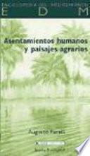libro Asentamientos Humanos Y Paisajes Agrarios