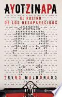 Ayotzinapa.el Rostro De Los Desaparecidos