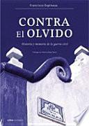 libro Contra El Olvido