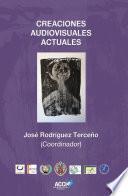 libro Creaciones Audiovisuales Actuales