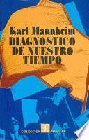 libro Diagnóstico De Nuestro Tiempo