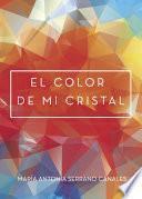 libro El Color De Mi Cristal