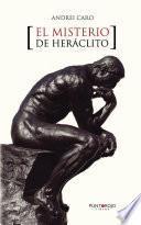 El Misterio De Heráclito