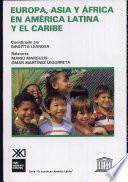 libro Europa, Asia Y Africa En América Latina Y El Caribe