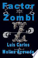 Factor Zombi