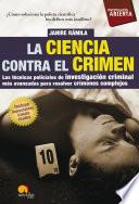 libro La Ciencia Contra El Crimen