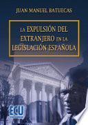 libro La Expulsión Del Extranjero En La Legislación Española