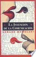 libro La Invención De La Comunicación