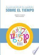 libro La Percepción De Los Españoles Sobre El Tiempo