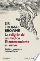 libro La Religión De Un Médico | El Enterramiento En Urnas