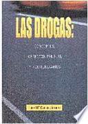 Las Drogas: Conceptos, Aspectos Penales Y Penitenciarios