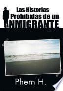 libro Las Historias Prohibidas De Un Inmigrante