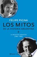 Los Mitos De La Historia Argentina 4