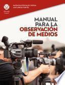 Manual Para La Observación De Medios