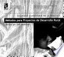 Métodos Para Proyectos De Desarrollo Rural